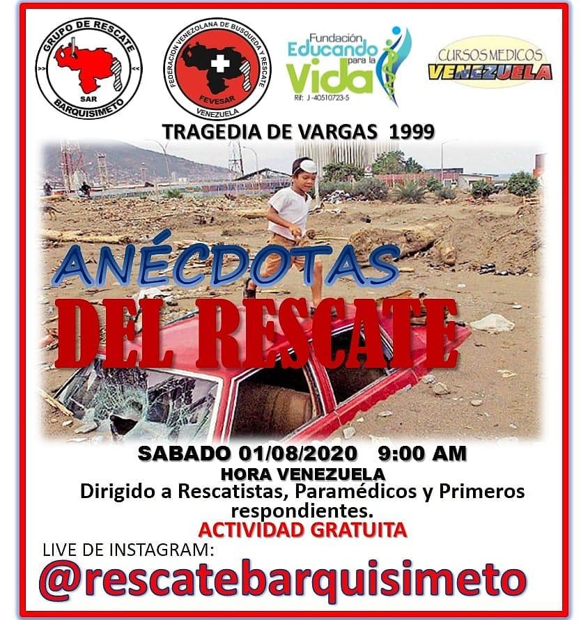 Conferencia Gratuita: ANECDOTAS DEL RESCATE Sábado 01/08/2020  9:00am (Hora Venezuela)